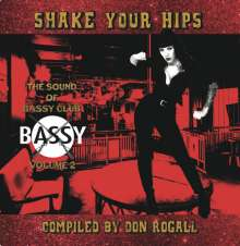 Shake Your Hips: The Sound Of Bassy Club Volume 2, LP