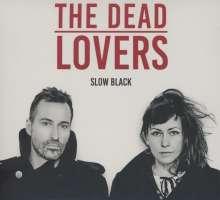 The Dead Lovers: Slow Black, CD