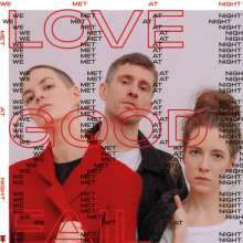 Love Good Fail: We Met At Night, CD