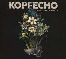Kopfecho: Sehen/Hören/Fühlen (Limited-Edition), CD