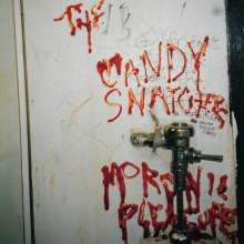 The Candy Snatchers: Moronic Pleasures, LP