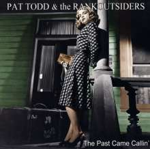 Pat Todd & The Rankoutsiders: The Past Came Callin', CD