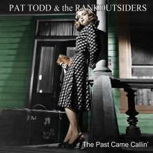 Pat Todd & The Rankoutsiders: The Past Came Callin', LP