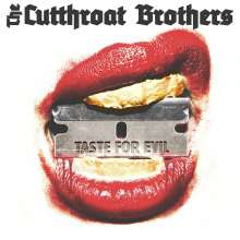 The Cutthroat Brothers: Taste For Evil, LP