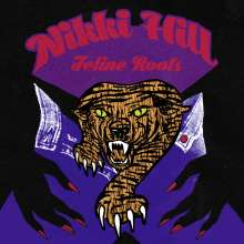 Nikki Hill: Feline Roots, LP