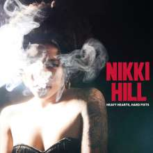 Nikki Hill: Heavy Hearts, Hard Fists (Limited Edition) (Smoky Colored Vinyl), LP