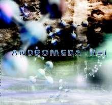 Andromeda: II = I, CD