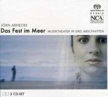 Jörn Arnecke (geb. 1973): Das Fest im Meer, 2 Super Audio CDs