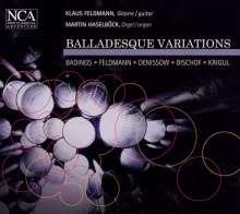 Balladesque Variations - Musik für Gitarre & Orgel, CD
