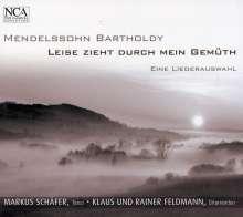 """Felix Mendelssohn Bartholdy (1809-1847): 23 Lieder """"Leise zieht durch mein Gemüth"""", CD"""