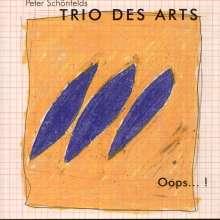 Trio Des Arts: Oops ..., CD
