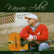Wawau Adler: Back To The Roots, CD