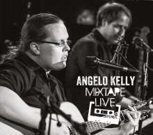 Angelo Kelly: Mixtape Live In Germany, CD