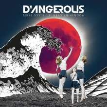 D'Angerous: Moonshine Over Jet Black Skies, CD