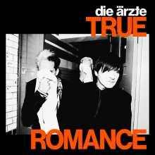 """Die Ärzte: True Romance (Limited Edition), Single 7"""""""