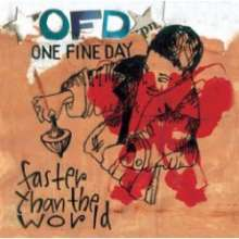 One Fine Day: Faster Than The World, CD