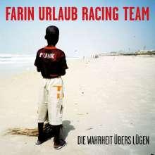 Farin Urlaub Racing Team: Die Wahrheit übers Lügen, 2 CDs
