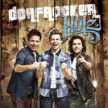 Dorfrocker: Holz, CD