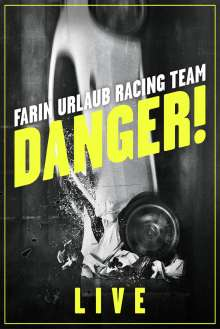 Farin Urlaub Racing Team: Danger! Live, DVD