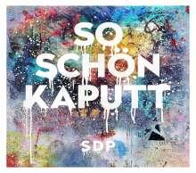 SDP: So schön kaputt, Maxi-CD