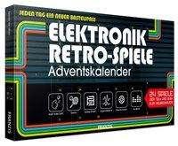 Burkhard Kainka: Elektronik Retro Spiele Adventskalender, Kalender
