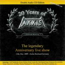 Axxis: 20 Years Of Axxis: The Legendary Anniversary Live Show 2009, 2 CDs