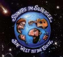 Schnaps im Silbersee: Jede Welt ist die Echte, CD