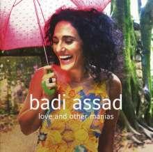 Badi Assad (geb. 1966): Love And Other Manias, CD