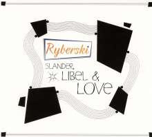 Ryberski: Slander, Libel & Love, CD