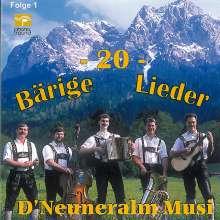 D'Neuneralm Musi: 20 bärige Lieder, CD