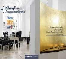 KlangRaum Augustinerkirche - Die symphonische Orgelanlage in der Augustinerkirche Würzburg, CD