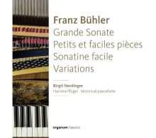Franz Bühler (1760-1823): Klavierwerke, CD