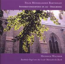 "Felix Mendelssohn Bartholdy (1809-1847): Symphonie Nr.5 ""Reformation"" (Orgelfassung), CD"