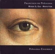 Francisco de Penalosa (1470-1537): Missa El Ojo, CD