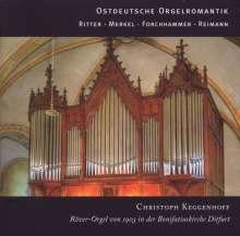 Christoph Keggenhoff - Ostdeutsche Orgelromantik, CD