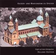 Roland Dopfer - Kaiser- und Mariendom zu Speyer, CD