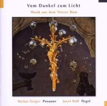 Musik für Posaune & Orgel - Vom Dunkel zum Licht, CD