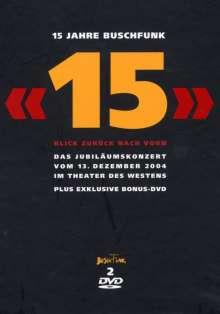 15 Jahre BuschFunk: Blick zurück nach vorn - Das Jubiläumskonzert 2004 (Limited Edition), 2 DVDs