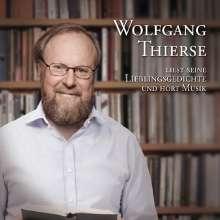 Wolfgang Thierse: Wolfgang Thierse liest seine Lieblingsgedichte und hört Musik, CD