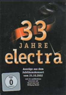 Electra: 33 Jahre Electra: Auszüge aus dem Jubiläumskonzert 2002, DVD