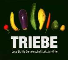 Lose Skiffle Gemeinsch.: Triebe: Live aus dem Hoftheater..., CD