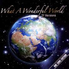 What A Wonderful World: One Song - 21 Versions, CD