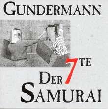 Gerhard Gundermann & Seilschaft: Der siebte Samurai, CD