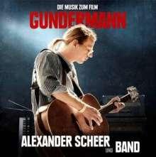 Alexander Scheer: Filmmusik: Gundermann – Die Musik zum Film, CD