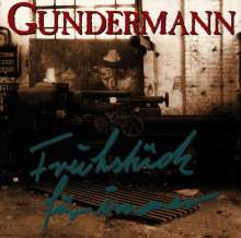 Gerhard Gundermann & Seilschaft: Frühstück für immer, CD