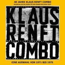 Klaus Renft Combo: 40 Jahre Klaus Renft Combo: Musikalische Raritäten einer wilden Zeit, CD