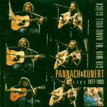 Pannach und Kunert: Gib mir 'ne Hand voll Glück - Live 1977 - 1993, CD