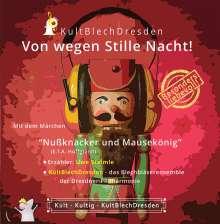KultBlechDresden Uwe Steimle: Von wegen Stille Nacht, CD