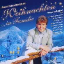 Frank Schöbel: Am schönsten ist es Weihnachten...in Familie, CD