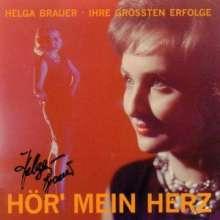 Helga Brauer: Hör mein Herz - Ihre grössten Erfolge, CD